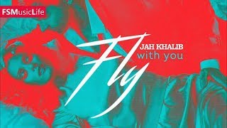 Jah Khalib Fly With You 2017