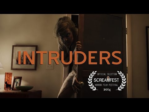 Intruders  Scary Short Horror Film  Screamfest