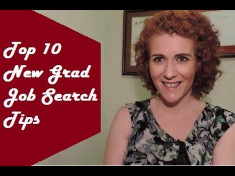 Top 10 New Grad Job Search Tips