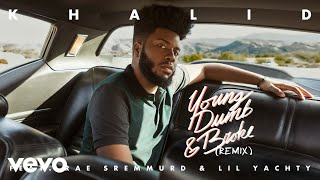 Gambar cover Khalid - Young Dumb & Broke ft. Rae Sremmurd & Lil Yachty (Remix)(Official Audio)