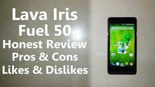 Lava Iris Fuel 50 Honest Review | Pros & Cons Likes & Dislikes