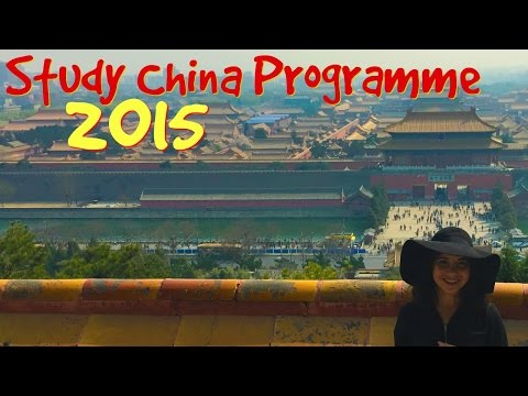 Study China Programme 2015! Beijing, Hangzhou, Shanghai.