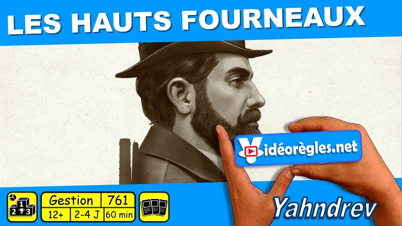 """Download Vidéorègle Jeu de Société """" LES HAUTS FOURNEAUX """" par Yahndrev (#761)"""