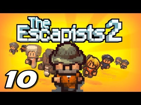 The Escapists 2 - EXCESSIVE FORCE - Episode 10 (Escapists 2 Gameplay Playthrough)