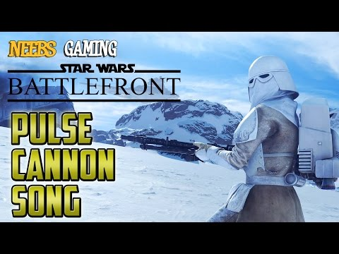Pulse Cannon Song: Star Wars Battlefront