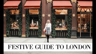 FESTIVE GUIDE TO LONDON  // The Best Places to Visit at Christmas  // Fashion Mumblr