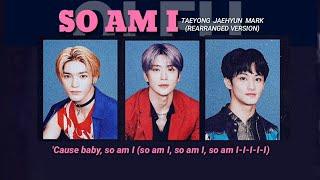 So Am I Taeyong Doyoung Jaehyun Mark