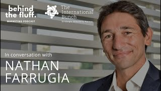 In conversation with Nathan Farrugia - Episode 5 - Inspiring the Next CMO