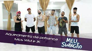 Baixar Aquecimento da potranca - Mcs WM, Jhowzinho e Kadinho - Coreografia - Meu Swingão.