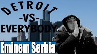 Eminem - Detroit Vs. Everybody (Srpski Prevod) [SHADYXV]