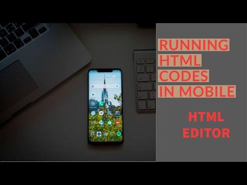 HTML TUTORIAL RUNNING HTML IN MOBILE PHONES HTML EDITOR APPLICATION