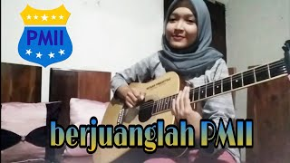 Bejuanglah PMII Fingerstyle Guitar Cover by Nafidha dt