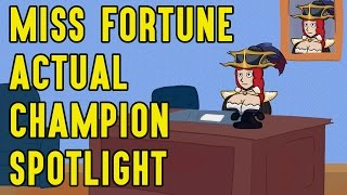 Miss Fortune ACTUAL Champion Spotlight thumbnail