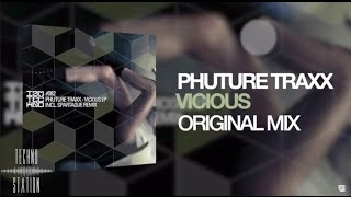 Phuture Traxx - Vicious EP incl. Spartaque Remix [IAMT]