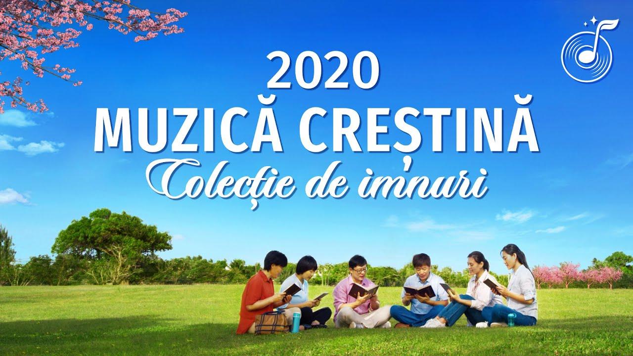 Muzică Creștină Selecție 2020-Cântări de laudă și închinare