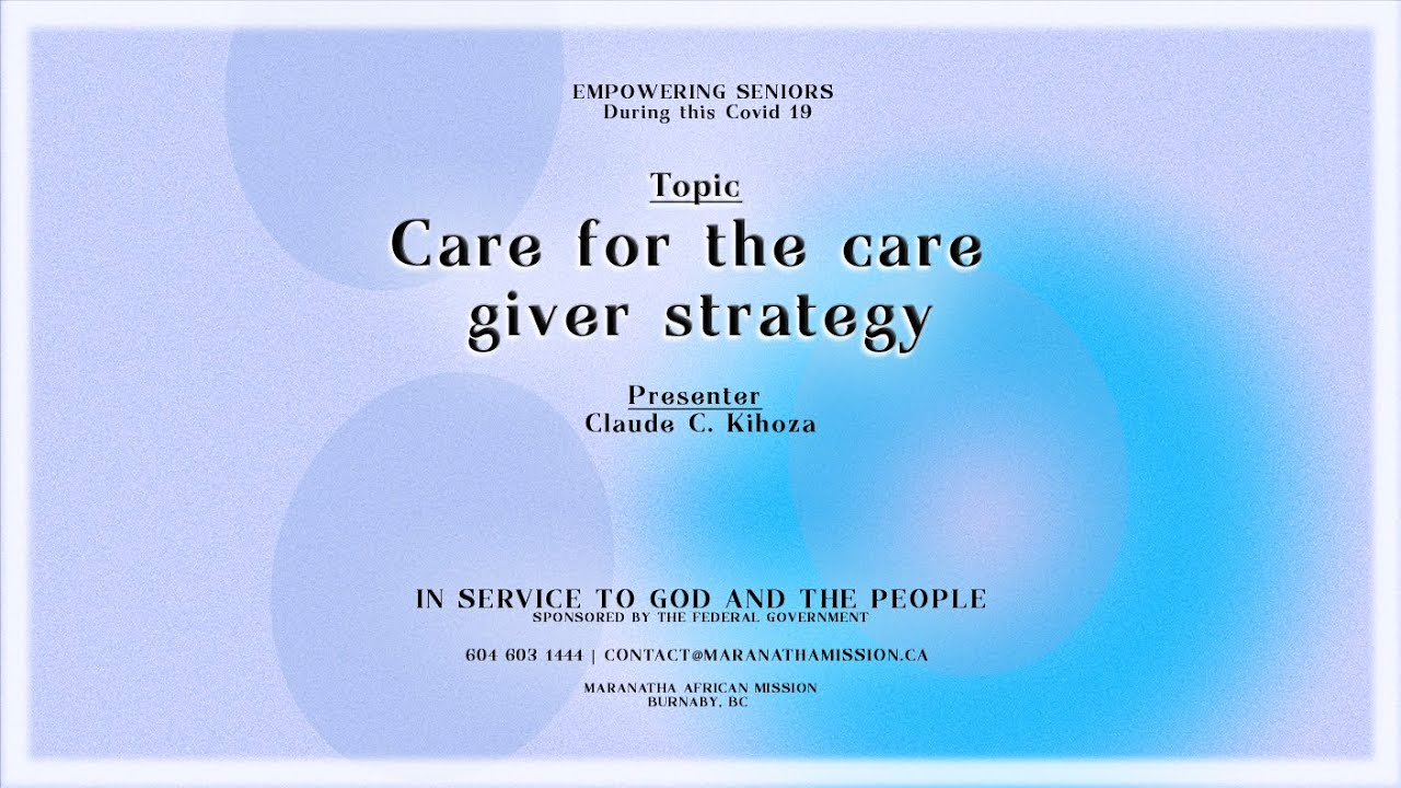 Care for the care giver strategy | Maranatha African Mission