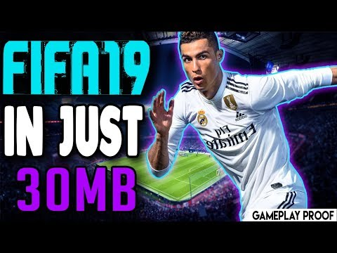 fifa-19-in-just-30-mb-with-proof-(by-gnatrixx)mediafire-link