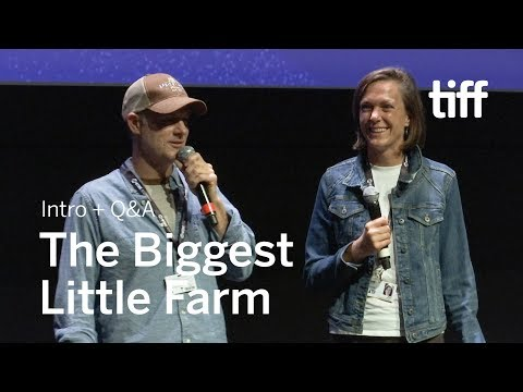 THE BIGGEST LITTLE FARM Cast and Crew Q&A | TIFF 2018