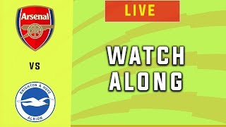 Arsenal vs Brighton - Live Football Watchalong | Premier League 2019