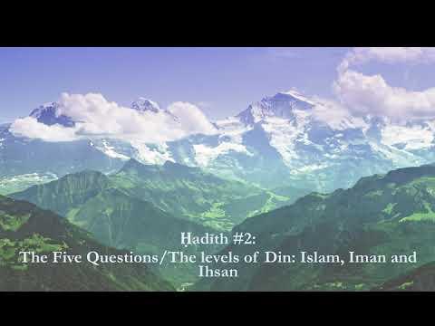 Al-Arba'in al-Nawawiyyah Hadith 2.1 || Shaykh Nafis