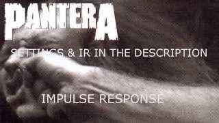 Pantera - Vulgar Display of Power - Guitar Impulse Respones - Free Download