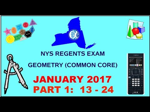NYS Geometry [Common Core] January 2017 Regents Exam || Part 1 #'s 13-24 ANSWERS