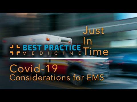 Just In Time Training: Covid-19 Considerations For EMS Personnel