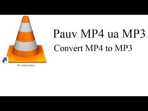 qhia pauv mp4 ua mp3 / convert mp4 to mp3 by vlc media ...