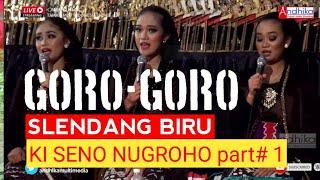 Download Lagu Goro Goro Slendang Biru Ki Seno Nugroho Part 1 MP3