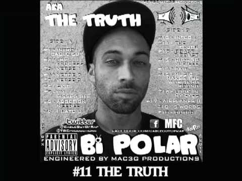 THE CABLE GUY OF RAP - BI POLAR - #10 INTRO : THE TRUTH & #11 THE TRUTH