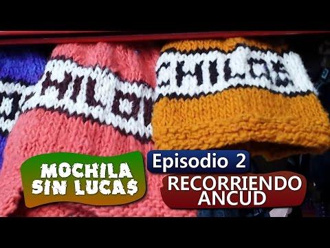 Mochila Sin Lucas - Episodio 02: Recorriendo Ancud