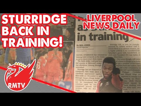 Sturridge Back In Training! | Liverpool News Daily