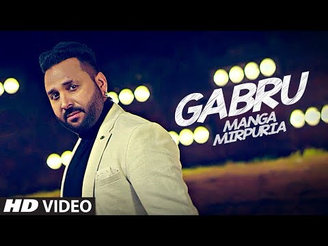 Gabru: Manga Mirpuria (Full Song) Tarsem Syan | Latest Punja