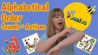 Jolly Phonics | Alphabetical Order Sounds + Actions