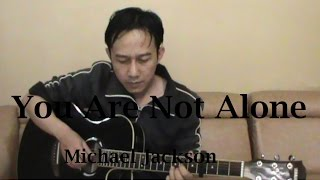 Michael Jackson - You Are Not Alone (Guitar Fingerstyle Cover) + Lyrics