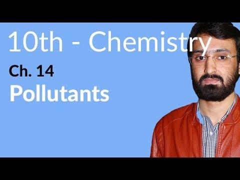 Explain Pollutants, 10th Class Chemistry, ch 14 -Matric Part 2 Chemistry