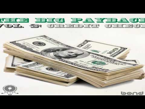 The Big Payback vol.3: Credit Check by MJM - Dedicated to Word Is Bond [ FULL ALBUM ]