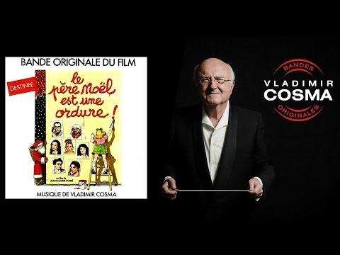 Vladimir Cosma, Guy Marchand - Destinée - BO du Film Le Père Noël Est Une Ordure