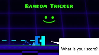 RANDOM TRIGGER IN 2.1 (What is Your Score?) | Geometry Dash (Robtops 2.2 Test Fuction In 2.1)