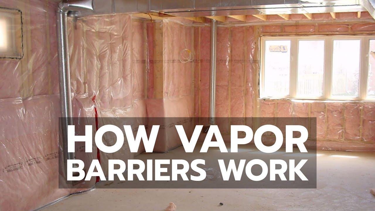 How Vapor Barriers Work You