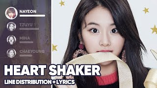TWICE - Heart Shaker (Line Distribution+Lyrics Color Coded) PATREON REQUESTED