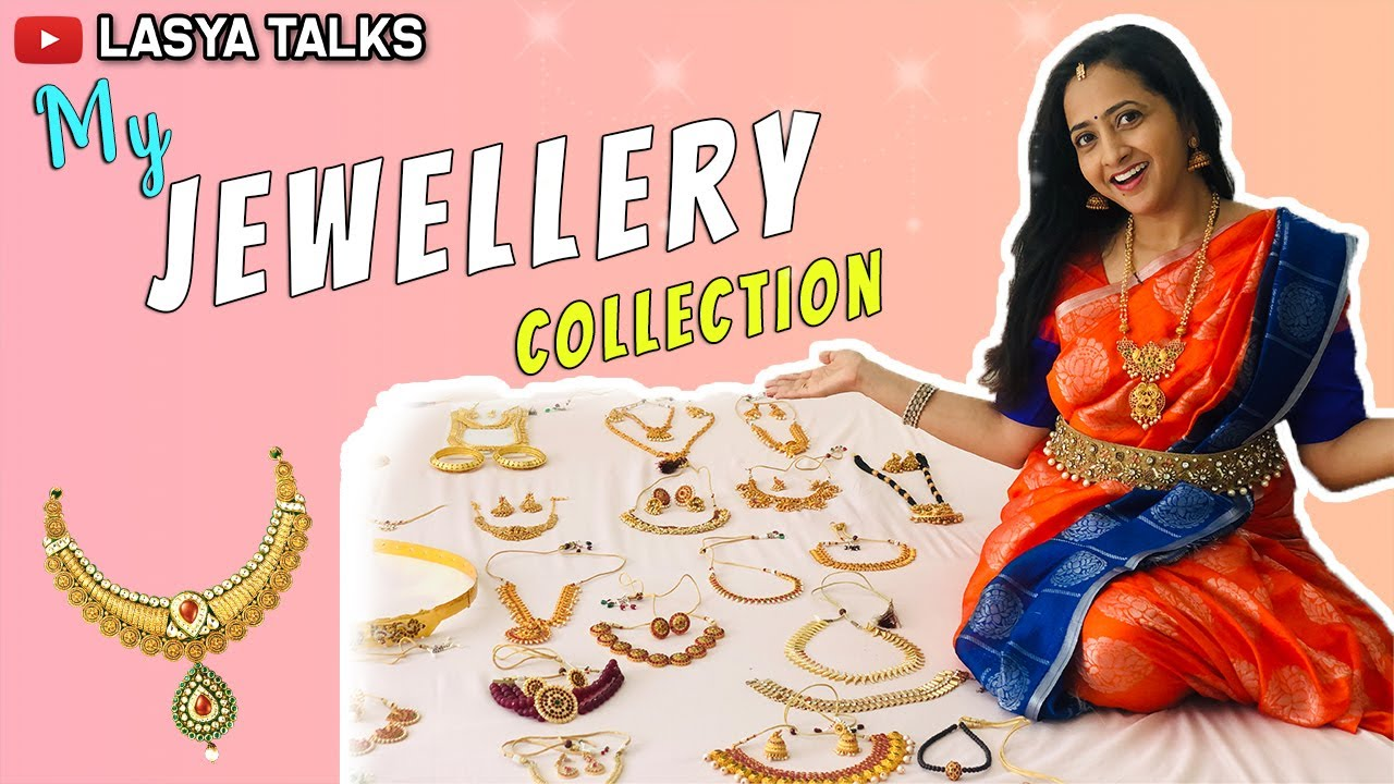 Lasya Talks || My Jewellery Collection ||
