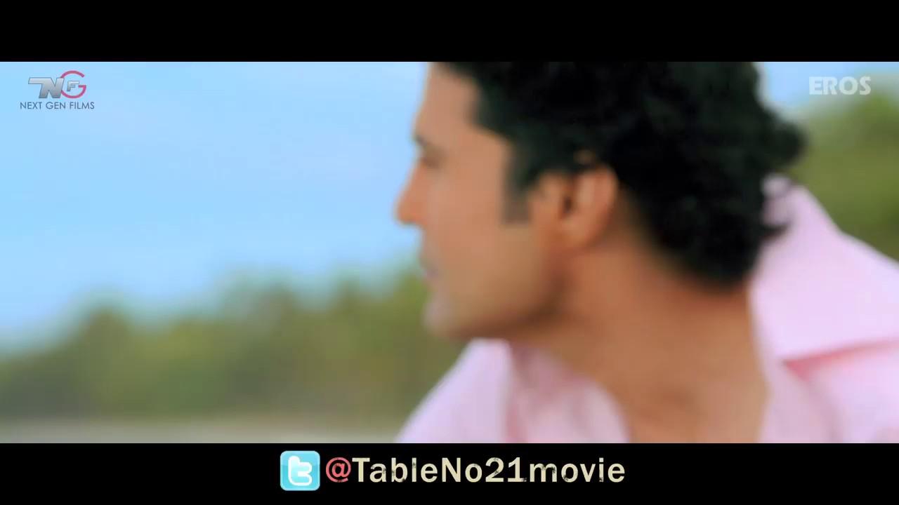 Mann mera table tina desai rajeev khandelwal for Table no 21 full movie