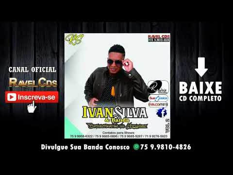 Ivan Silva & Banda Envolventes Do Arrocha Volume 9 Promocional Cd 2018
