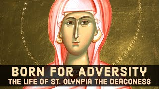 Gambar cover Friend of St. Chrysostom: The Life of St. Olympia  the Deaconess