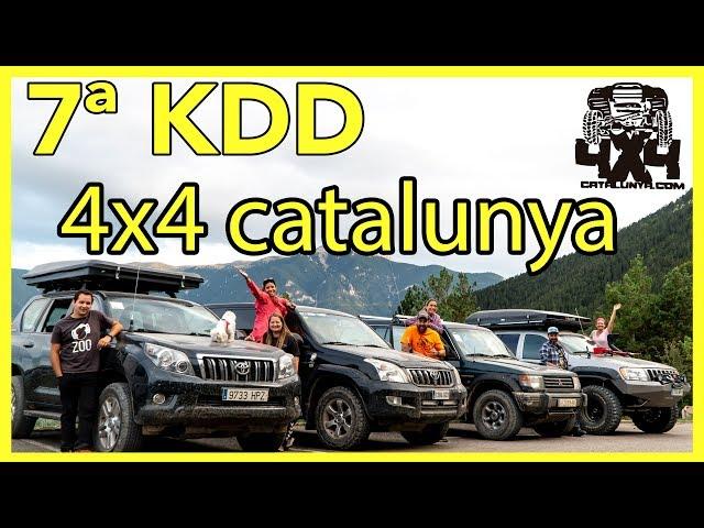 7ª KDD 4x4 Catalunya | Evento 4x4 😄