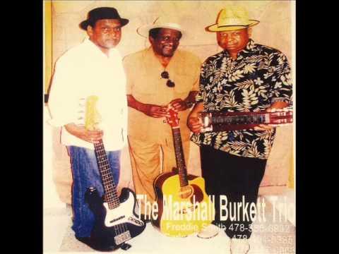 Marshall Burkett Trio - I Got A Saviour Up In Heaven