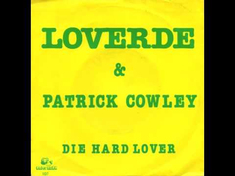 Patrick Cowley  Loverde Die Hard Lover
