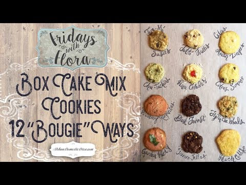Box Cake Mix Cookie Recipes 12 'Bougie' Ways, Ep 5: 'Fridays With Flora'
