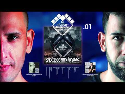 01. La Fusion Perfecta Vol.34 Dj Rajobos & Dj Nev Noviembre 2018